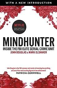 Mindhunter: Inside the FBI's Elite Serial Crime