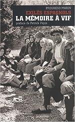 Exilés espagnols, la mémoire à vif de Progreso Marin