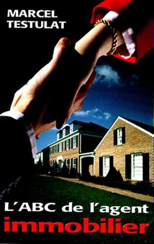 L'ABC de l'agent immobilier