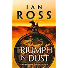 Triumph in Dust (Twilight of Empire Book 6)