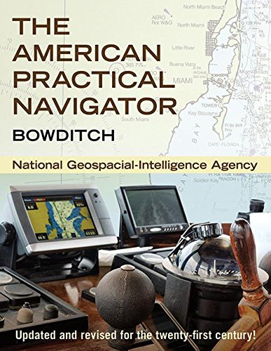 The American Practical Navigator: Bowditch por National Geospatial-Intelligence Agency