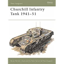 Churchill Infantry Tank 1941-51 (New Vanguard)