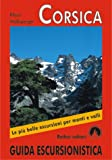 Corsica: Le più belle escursioni per coste e monti - 70 escursioni (Rother Guida Escursionistica / Rother Wanderführer in italienischer Sprache)