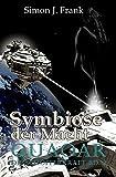 Quaoar Die Schöpferkraft Bd3: Symbiose der Macht