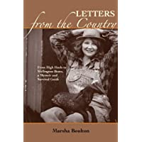 Letters from the Country: From High Heels to Wellington Boots: A Memoir and Survival Guide
