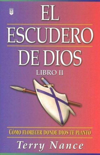 El Escudero de Dios: Libro II (Spanish Edition) by Terry Nance (2005-08-08) (Dios El Escudero De)