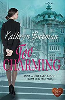 Too Charming (Choc Lit) by [Freeman, Kathryn]