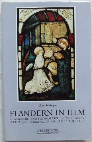 flandern-in-ulm-glasmalerei-und-buchmalerei-die-verglasung-der-bessererkapelle-am-ulmer-munster