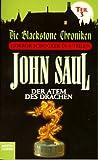 'Der Atem des Drachen. Die Blackstone Chroniken Teil 3.' von John Saul