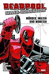 Deadpool Killer-Kollektion: Bd. 1: Mörder, Miezen und Moneten