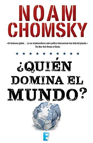 ¿Quién domina el mundo? por Noam Chomsky