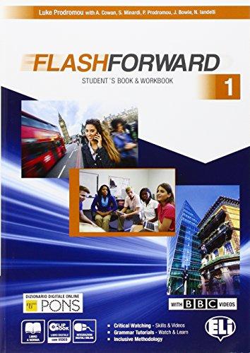 Flashforward. Student's book-Workbook-Starter workout-Flip book. Con e-book. Con espansione online. Per le Scuole superiori: 1
