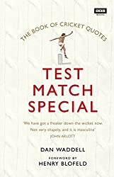 Collecting hundreds of quips and quotes, and beautifully illustrated throughout, The Test Match Special Book of Cricket Quotes is a cricket fan's indispensable guide to bats, beards, boundaries and bowls.From witty sayings and wise words, to doubles ...