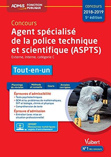 Concours Agent spcialis de la police technique et scientifique (ASPTS) - Catgorie C - Tout-en-un - Concours 2018-2019