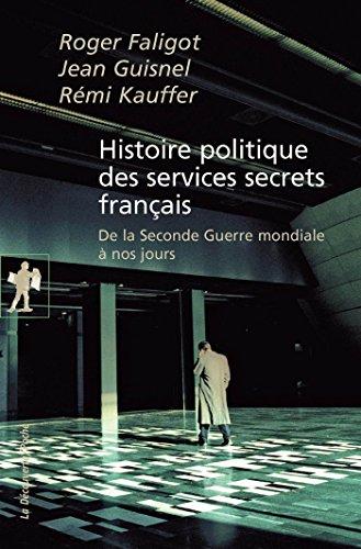 Histoire politique des services secrets ...