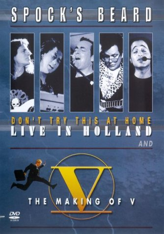 Spock's Beard - Don't Try This At Home - Live In Holland [2002] [Edizione: Regno Unito]