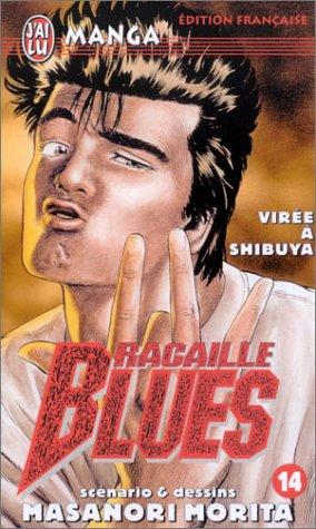 Racaille Blues, tome 14 : Virée à Shibuya par Masanori Morita