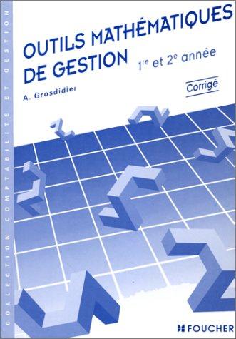 Outils mathématiques de gestion : BTS 1ère, 2nde année - Livre du professeur