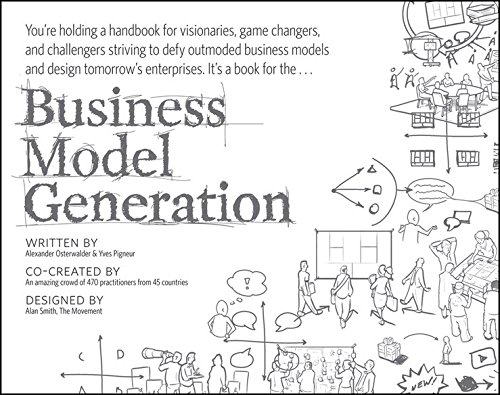 Portada del libro [(Business Model Generation : A Handbook for Visionaries, Game Changers, and Challengers)] [Author: Alexander Osterwalder , Yves Peigner] published on (October, 2010)