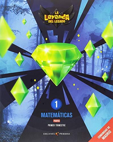Proyecto: La leyenda del Legado. Matemáticas 1 - Pauta. Comunidad de Madrid. Trimestres