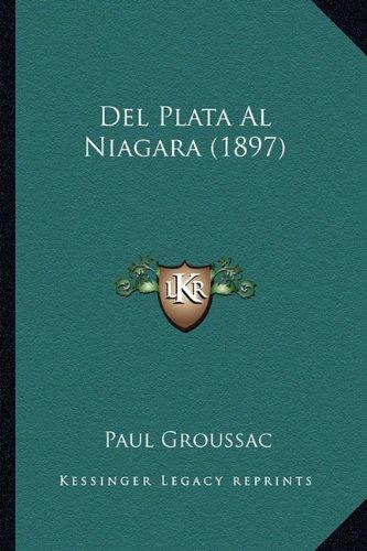 del Plata Al Niagara (1897)