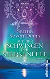 Auf den Schwingen der Sterneneule - Sanna Seven Deers