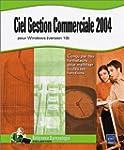Ciel : Gestion Commerciale 2004 pour...