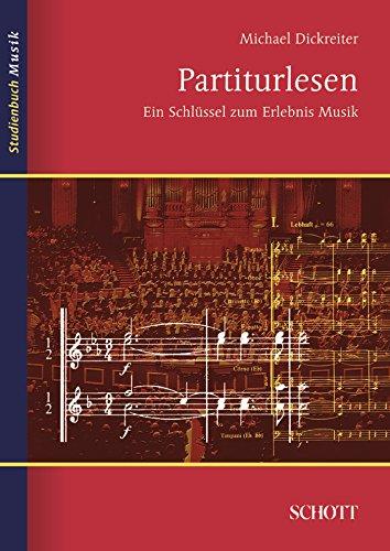 Partiturlesen: Ein Schlüssel zum Erlebnis Musik (Studienbuch Musik)