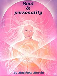 Soul and personality (English Edition)