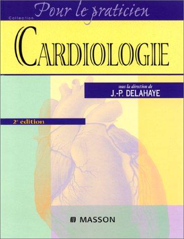 Cardiologie, 2e édition