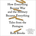 How Everything Became War and the Mil...