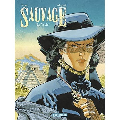 Sauvage, Tome 3 : La Youle