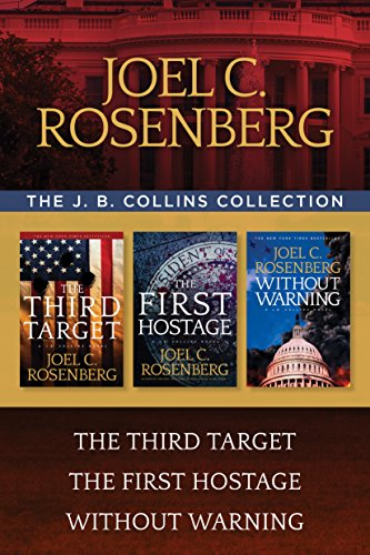The J. B. Collins Collection: The Third Target / The First Hostage / Without Warning (English Edition) (Target Racing)