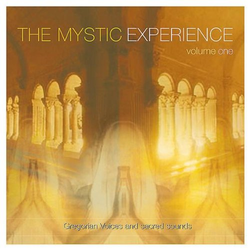 The-Mystic-Experience-Vol-1-Gregorian-Voices-and-Sacred-Sounds