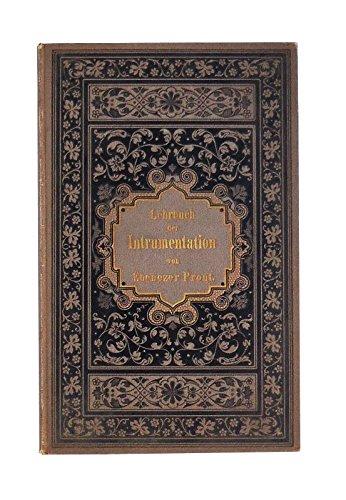Elementar-Lehrbuch der Instrumentation. Autorisierte deutsche Übersetzung von Bernhard Bachur.