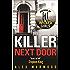 The Killer Next Door (English Edition)