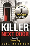 The Killer Next Door by Alex Marwood front cover
