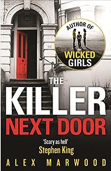 The Killer Next Door by [Marwood, Alex]