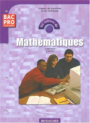 Les cahiers : Les cahiers de Mathématiques, BAC PRO