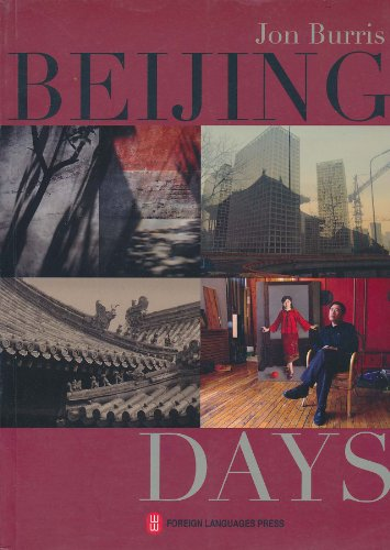 Beijing Days por Jon Burris