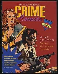 Crime Comics: The Illustrated History (Taylor History of Comics)