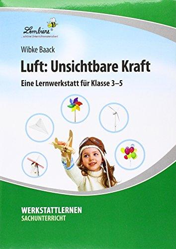 Luft: Unsichtbare Kraft (PR): Grundschule, Sachunterricht, Klasse 3-5