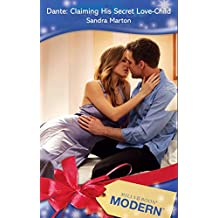 Dante: Claiming His Secret Love-Child (Mills & Boon Modern) (The Orsini Brothers, Book 2)