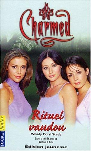Charmed, numéro 5 : Rituel Vaudou