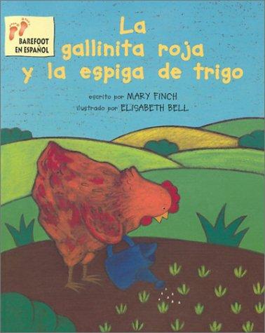 La Gallinita Roja Y La Espiga Trigo Spanish Edition