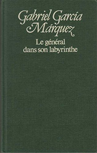 Le General Dans Son Labyrinthe [Pdf/ePub] eBook