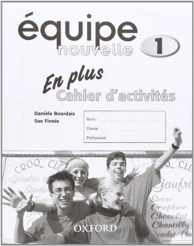 Équipe nouvelle: Part 1: En Plus Workbook (Equipe nouvelle)