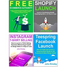 Work from Home Kit: Four Ecommerce Work at Home Business Anybody Can Implement. Teespring & Dropshipping Business Models. (English Edition)