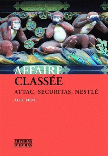 Affaire classée : Attac, Securitas, Nestlé