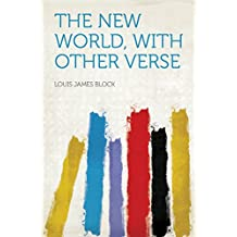 The New World, With Other Verse
